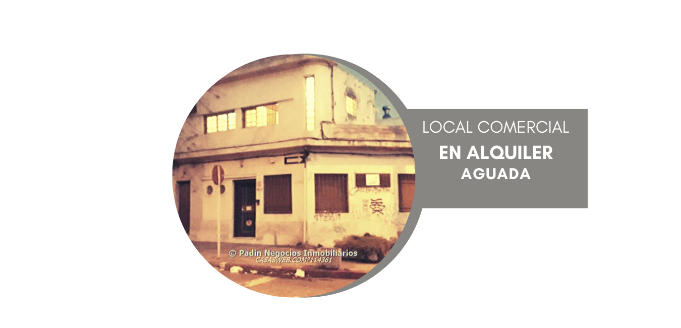 Alquiler para deposito o local comercial en Aguada con vivienda.